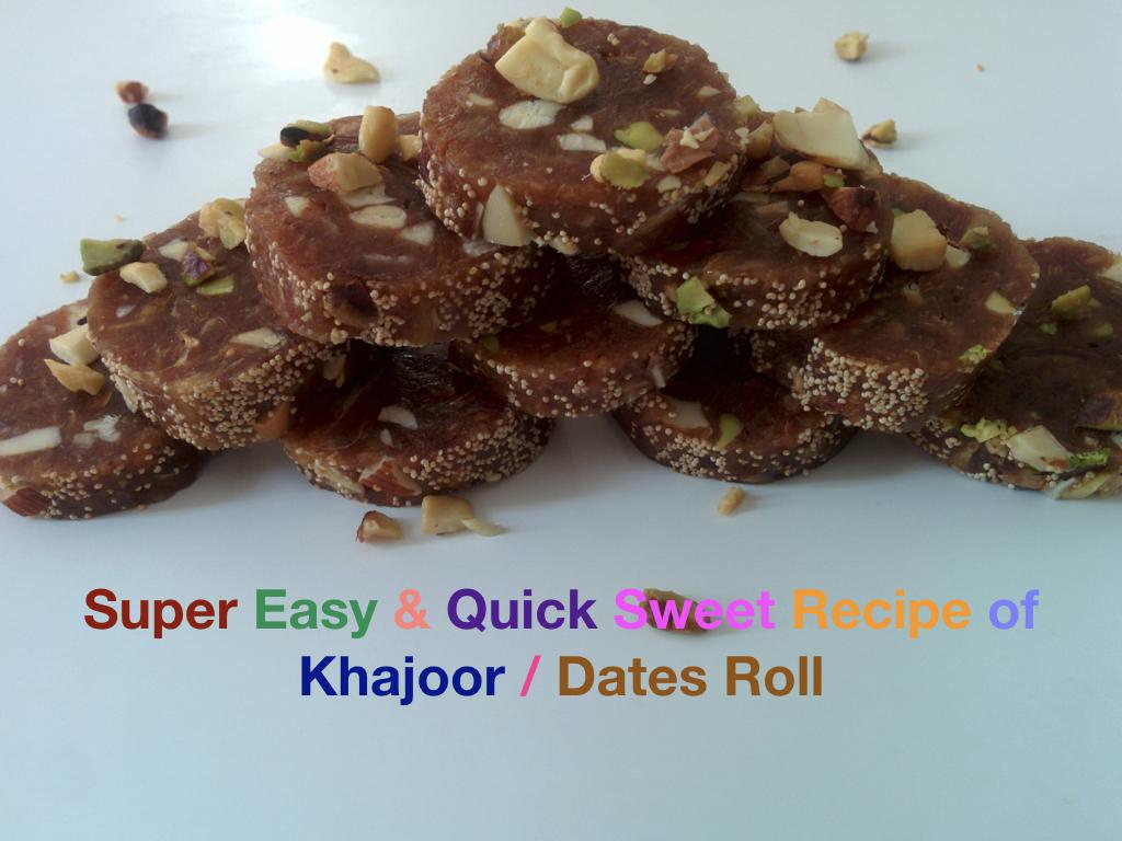Khajoor / Dates Roll