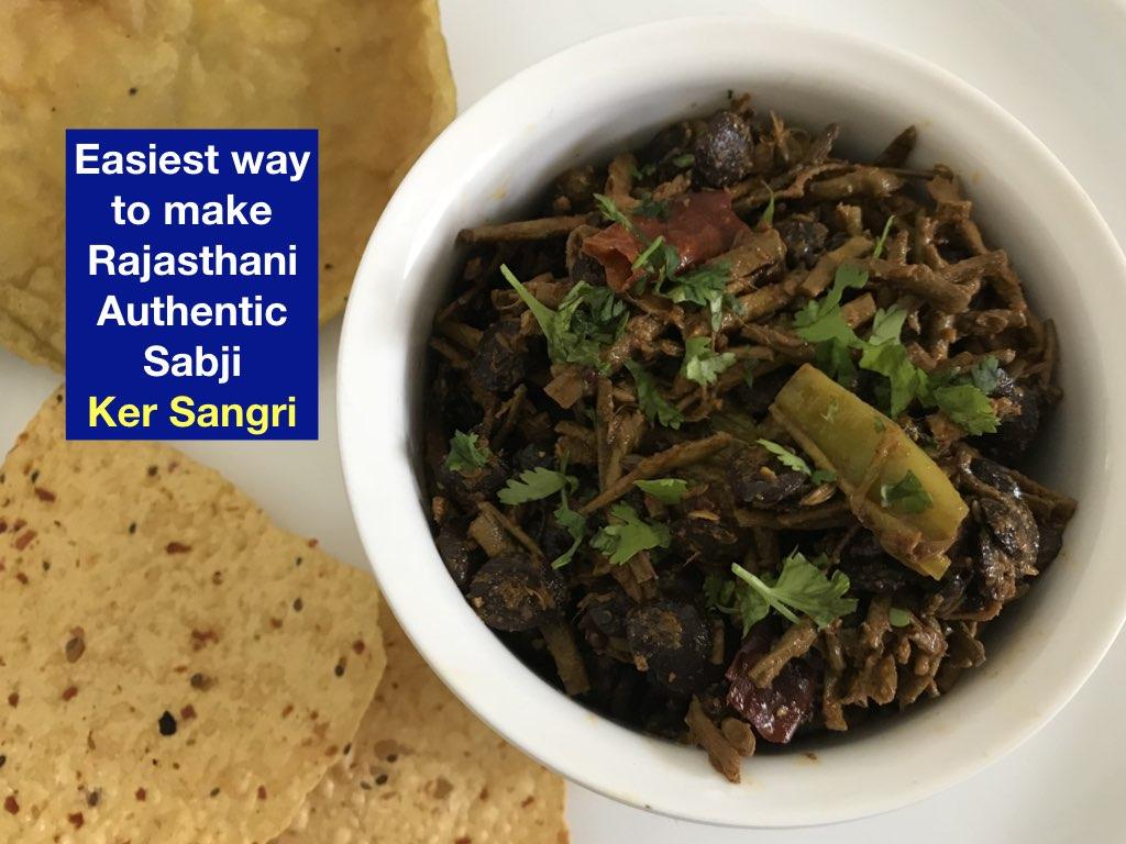 Rajasthani Authentic sabji Ker Sangri