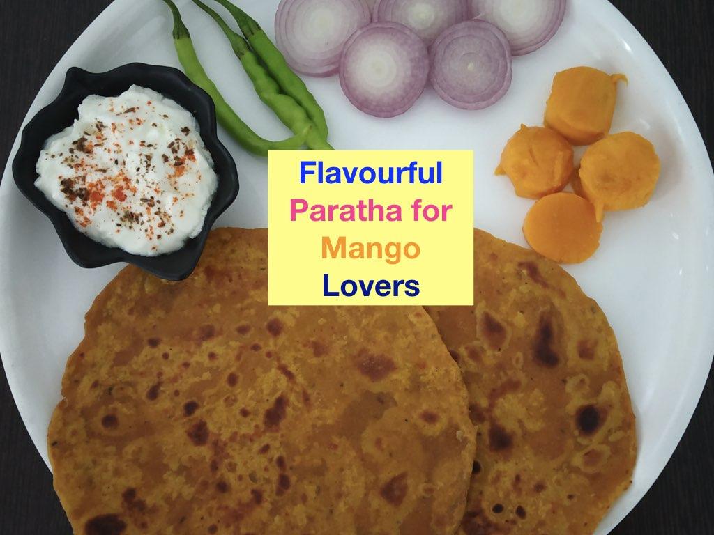 Mango Paratha l ज़ायकेदार आम पराँठा इसे ज़रूर बना के खाए आम का पराँठा